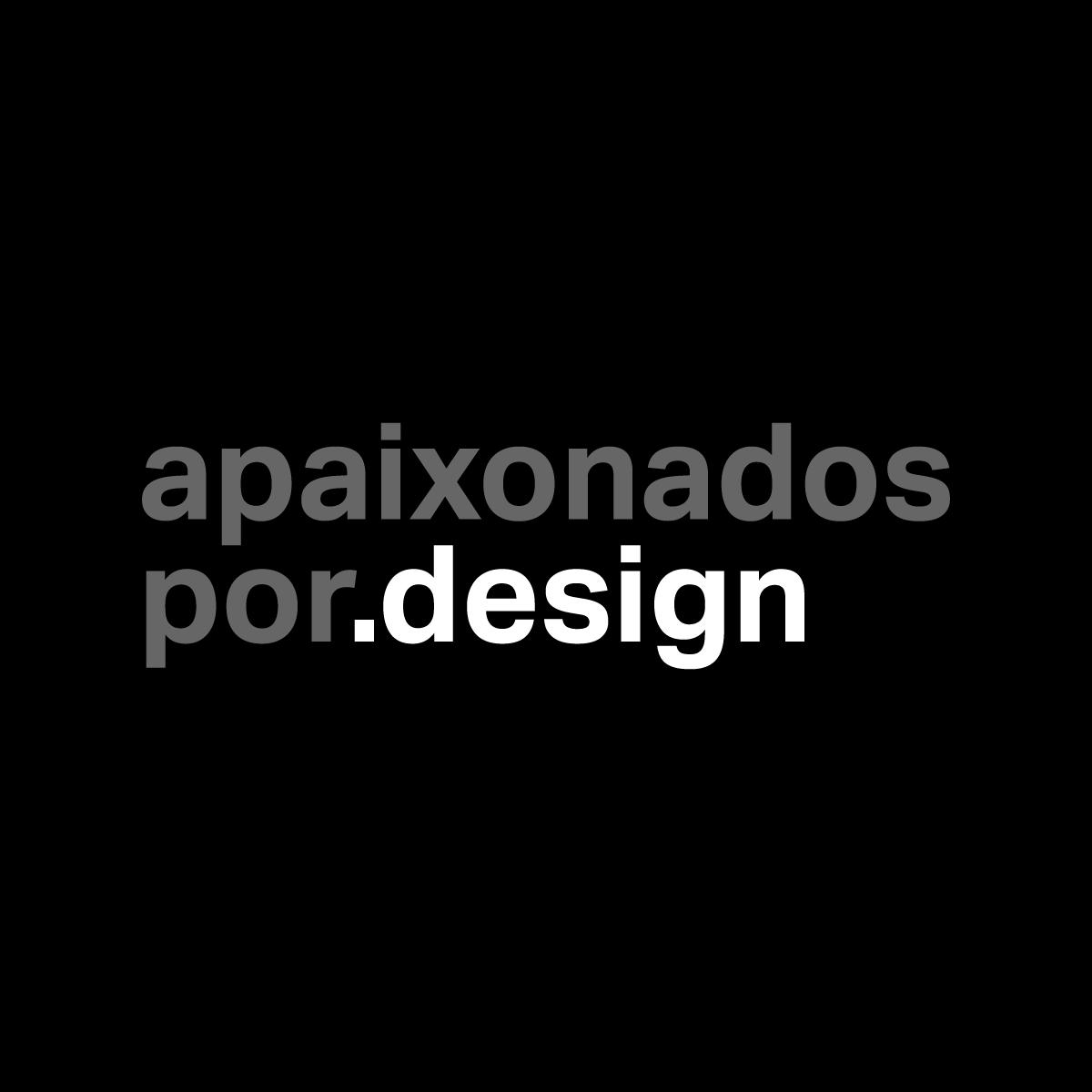 Apaixonados por Design - designer Jandreh Hofstetter